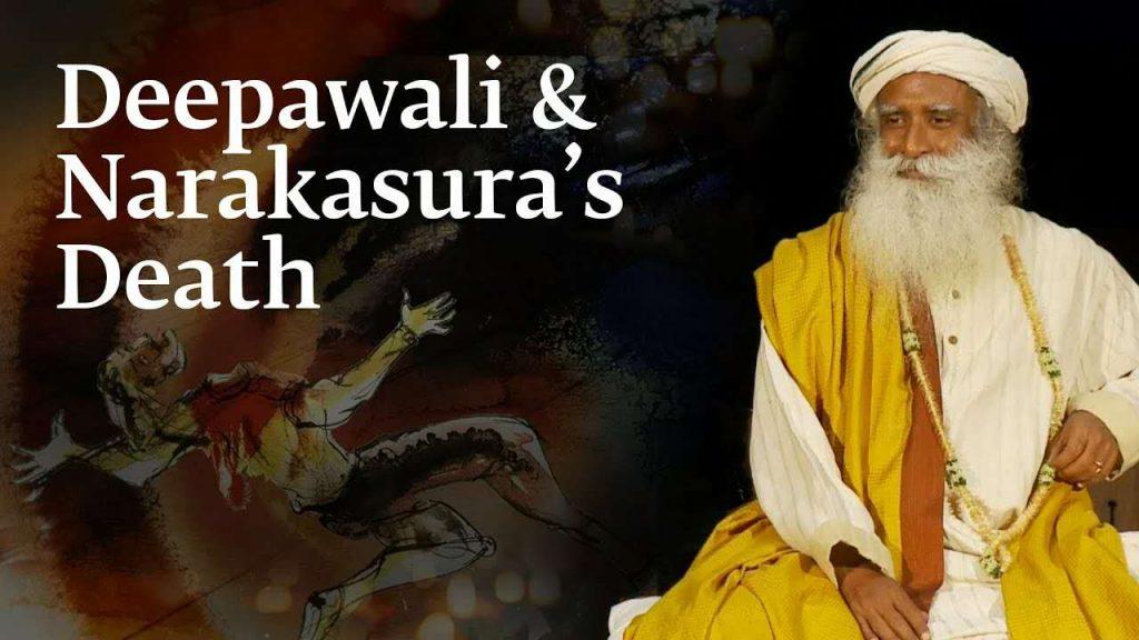 萨古鲁:为什么Naraka之死被庆祝为Diwali?