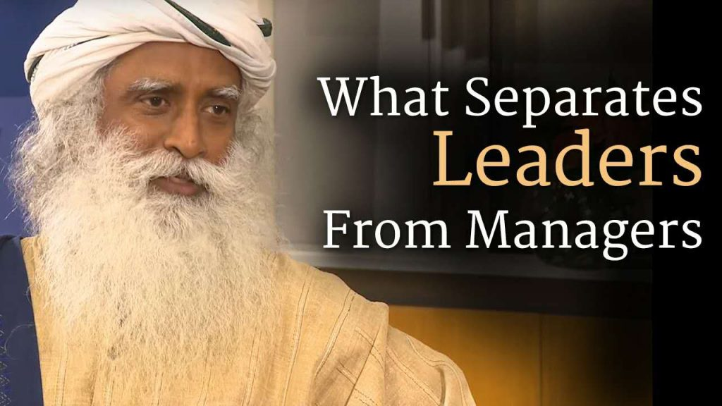 萨古鲁在沃顿商学院:领导者和管理者的区别